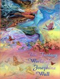 Couverture de « The Fantasy world of Josephine Wall »