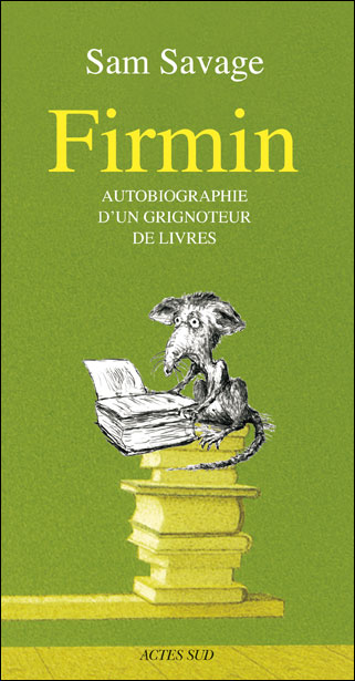 "Couverture de ""Firmin"" de Sam Savage"