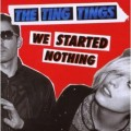 "Pochette de ""We started nothing"" des Ting Tings"