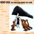 "Pochette de ""Fox Confessor Brings the Flood"" de Neko Case"