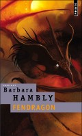 Couverture de Fendragon de Barbara Hambly