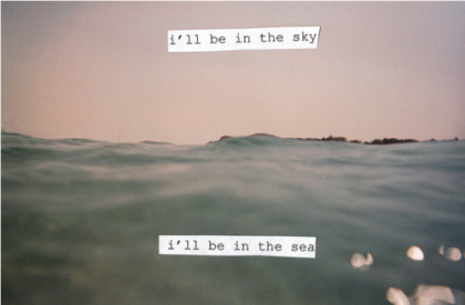 I'll be in the sea