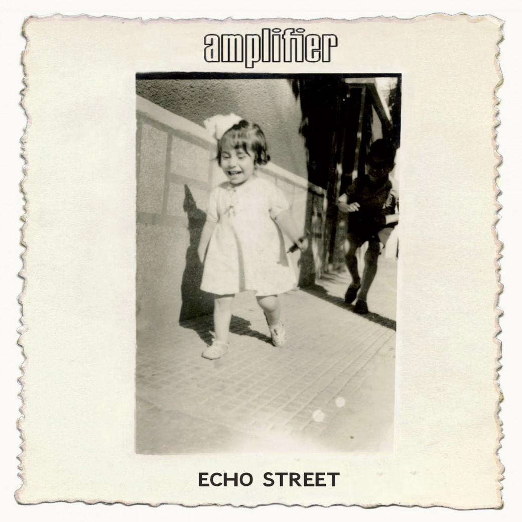 «Echo Street» de Amplifier