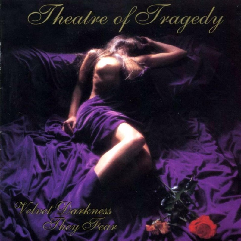 « Velvet Darkness They Fear » de Theatre of Tragedy