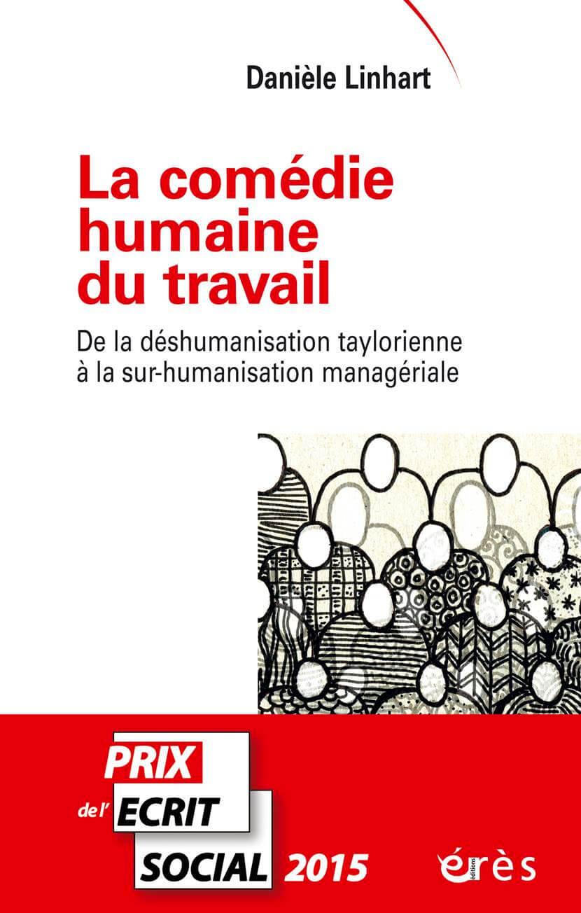«La comédie humaine du travail» de Danièle Linhart