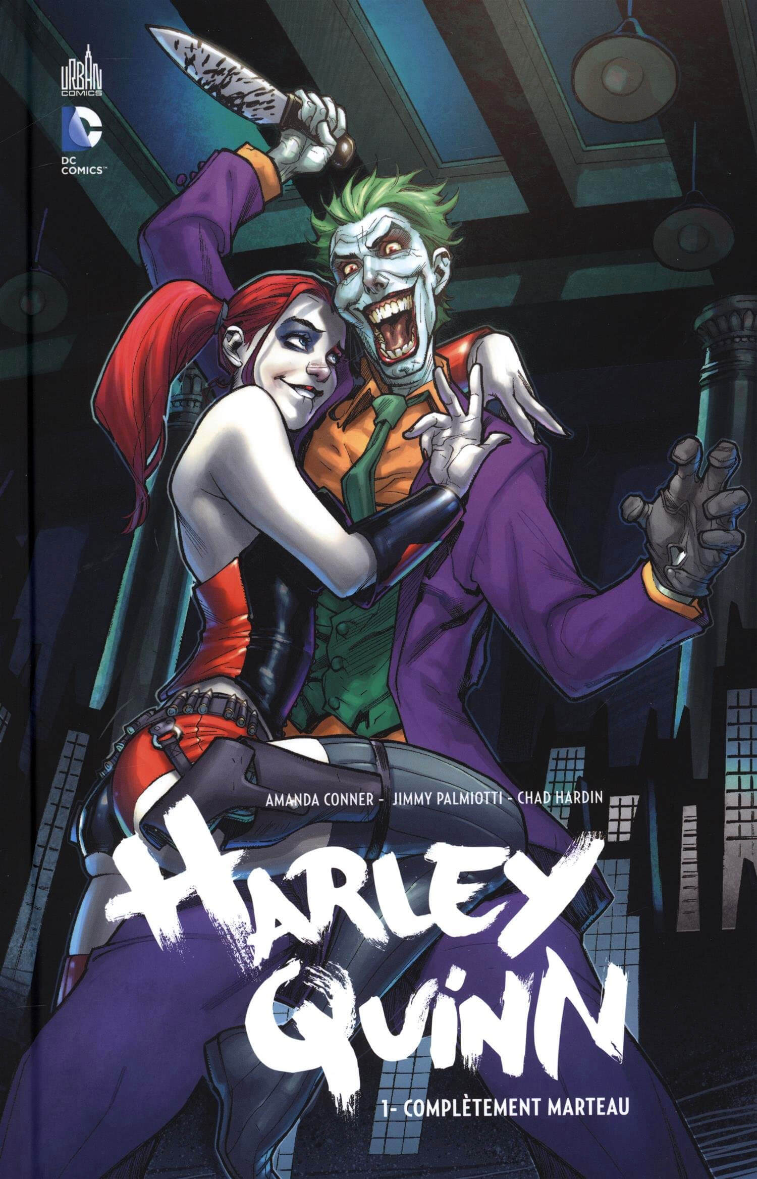 «Harley Quinn, Complètement marteau»