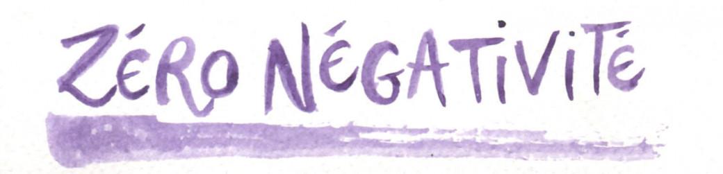 Zéro négativité