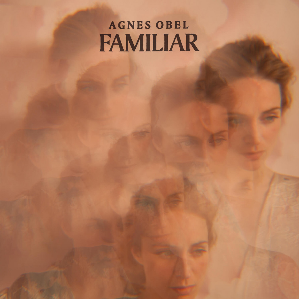 « Familiar » d'Agnes Obel