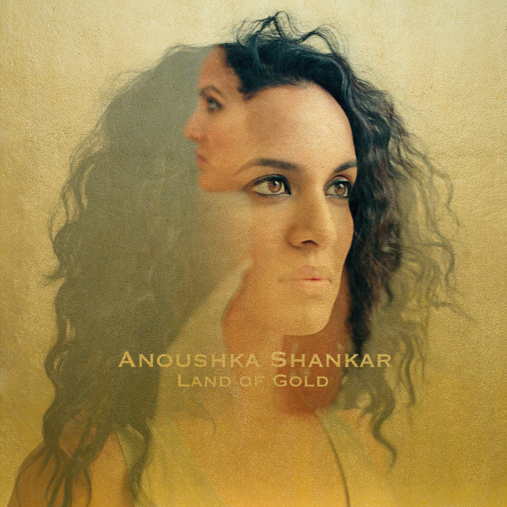« Land Of Gold » de Anoushka Shankar