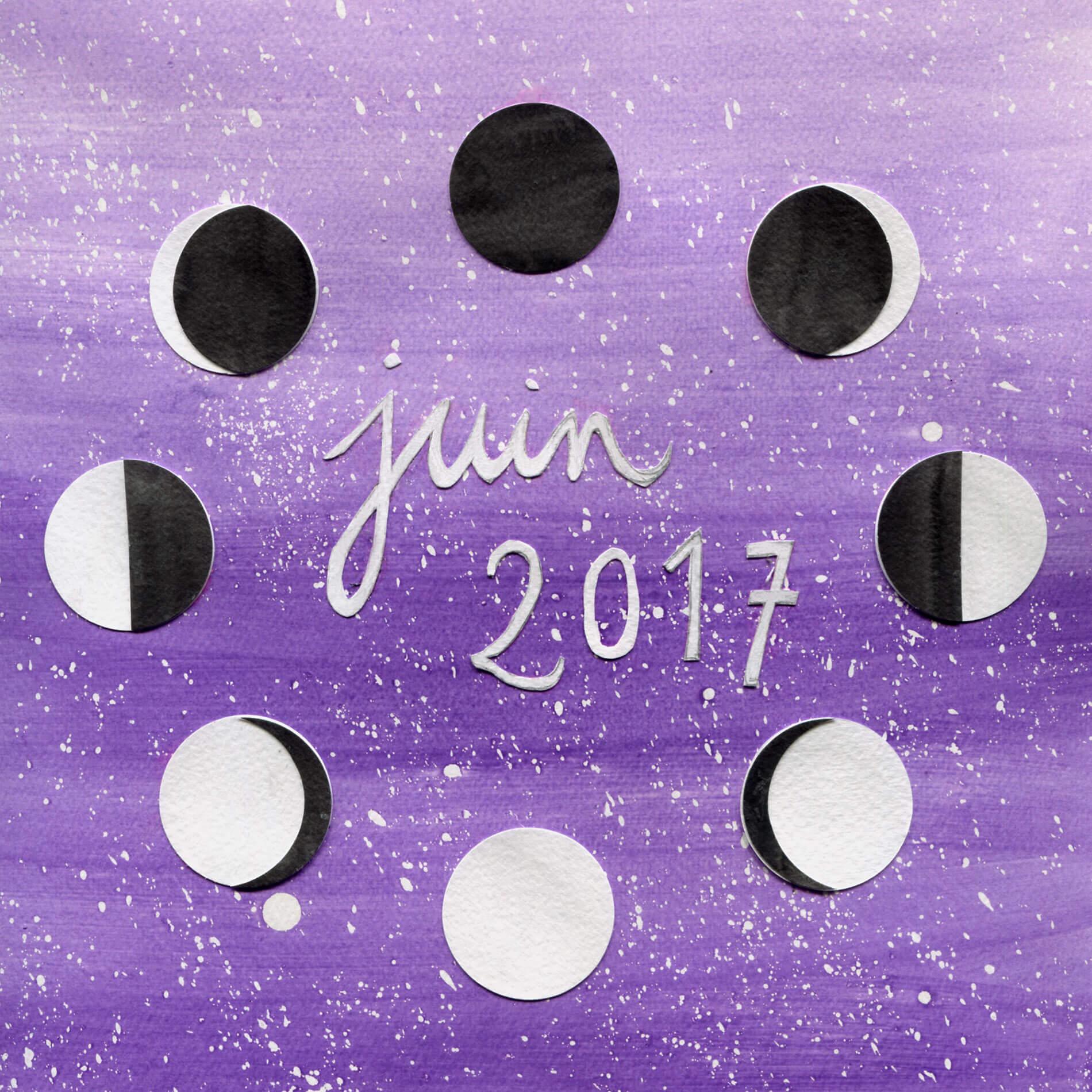 Juin 2017 mes favoris inspiration la lune mauve - Lune descendante juin 2017 ...