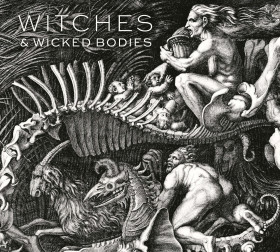 Witches & Wicked Bodies – Deanna Petherbridge